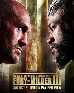 ศึกWorld Boxing WBC Tyson Fury VS Deontay Wilder III วันที่ 9 ตุลาคม 2021